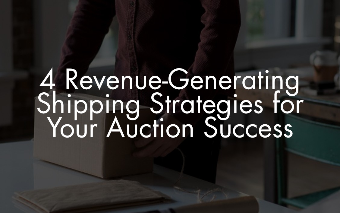 shipping strategies for auction houses
